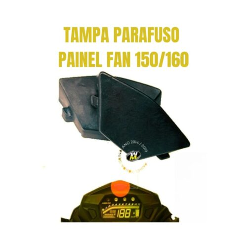 Tampa Parafuso Painel Fan 150 e 160
